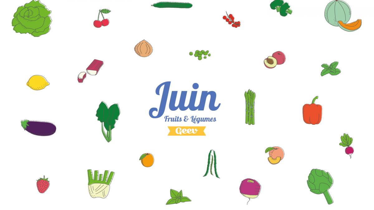 Les fruits et légumes à consommer en juin