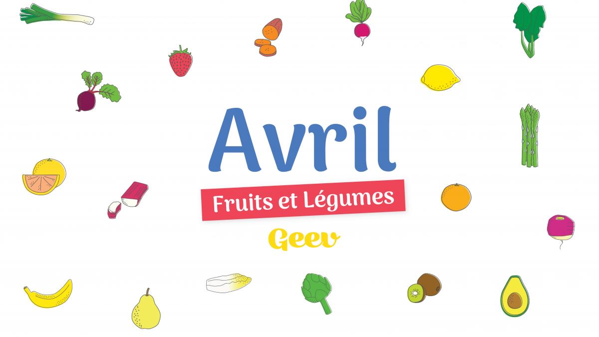 Les fruits et légumes à consommer en avril