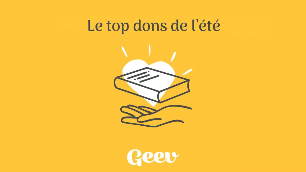 Appli Geev : le top dons de l'été !